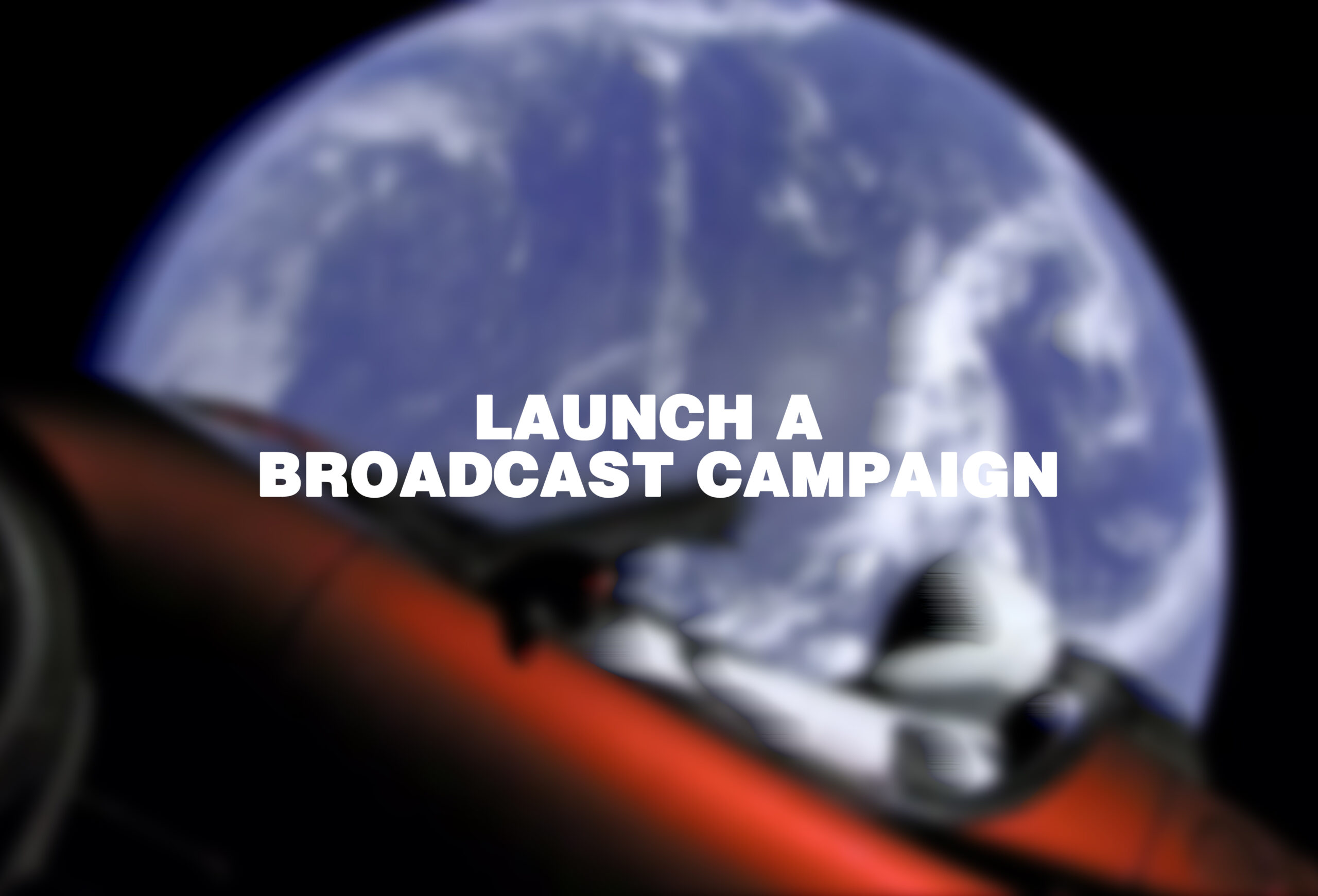 Launch a Broadcast Campaign